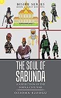 The Soul of Sabunda: A Reflection of the Biafra Civil War