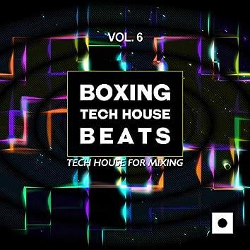 Boxing Tech House Beats, Vol. 6 (Tech House For Mixing)