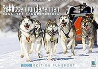 Schlittenhunderennen: Rasantes Schneetreiben - Edition Funsport (Wandkalender 2022 DIN A2 quer): Musher und Hundegespanne: unvergessliche Schlittenfahrten (Monatskalender, 14 Seiten )