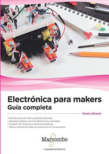 Electrónica para makers: Guía completa
