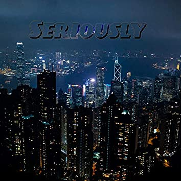 Seriously (feat. Kevin)