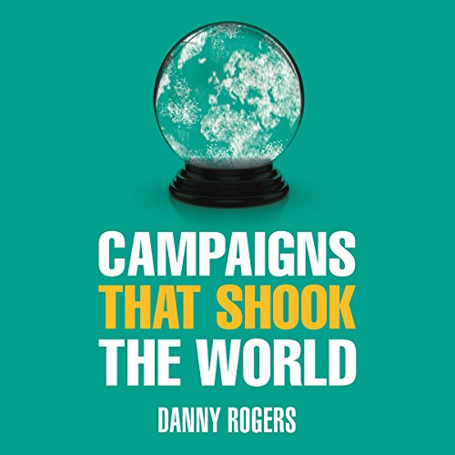 Campaigns That Shook the World cover art