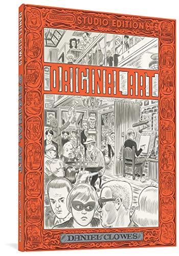 Clowes, D: Original Art: Daniel Clowes (the Fantagraphics St (Fantagraphics Studio Edition)