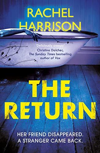 The Return: The creepy debut novel for fans of Stephen King, CJ Tudor and Alma Katsu (English Edition)