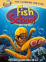 Fish School: Into The Deep [DVD]