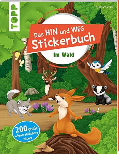 Das Hin-und-weg-Stickerbuch Im Wald: Mit 200 wiederablösbaren großen Stickern