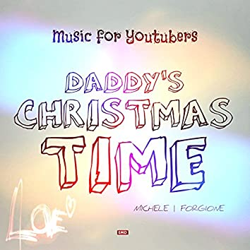 Daddy's Christmas Time