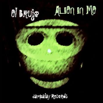 Alien in Me