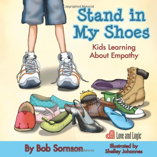 Download Stand in My Shoes: Kids Learning About Empathy 1935326457
