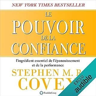 Le pouvoir de la confiance     L'ingrédient essentiel de l'épanouissement et de la performance              Auteur(s):                                                                                                                                 Stephen Covey                               Narrateur(s):                                                                                                                                 Jérôme Carrette                      Durée: 11 h et 51 min     5 évaluations     Au global 4,8
