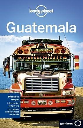 Lonely Planet Guatemala (Travel Guide) (Spanish Edition) by Lonely Planet Lucas Vidgen Daniel C Schechter(2014-01-01)