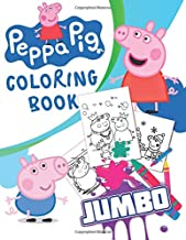 Peppa Pig JUMBO Coloring Book: 70 Illustrations for Kids PDF