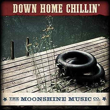 The Moonshine Music Co: Down Home Chiilin'