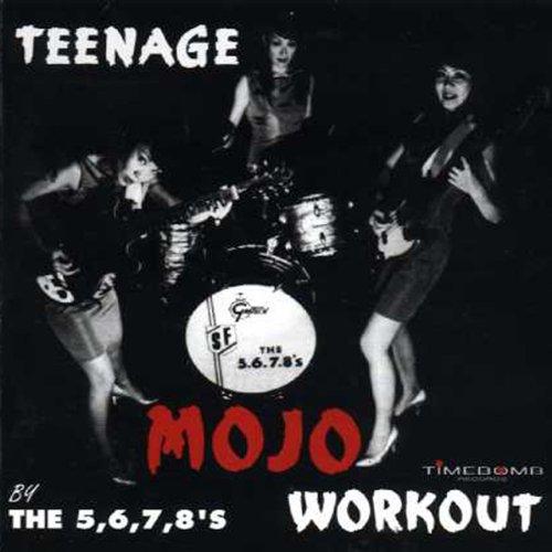 Teenage Mojo Workout