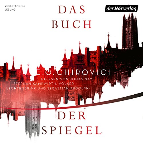 Das Buch der Spiegel                   By:                                                                                                                                 E. O. Chirovici                               Narrated by:                                                                                                                                 Jonas Nay,                                                                                        Stephan Kampwirth,                                                                                        Volker Lechtenbrink,                   and others                 Length: 8 hrs and 15 mins     Not rated yet     Overall 0.0