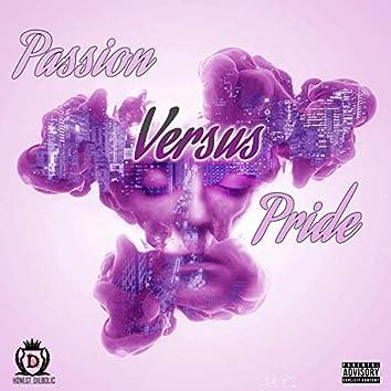 Passion Versus Pride