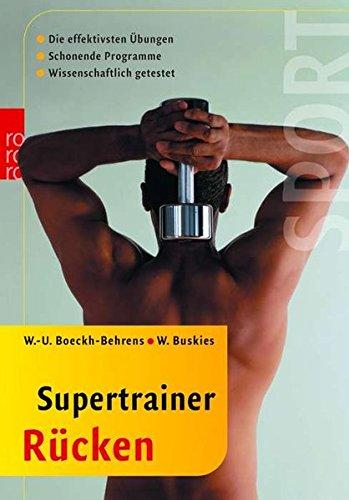 Supertrainer Rücken: Die effektivsten Übungen - Schonende Programme