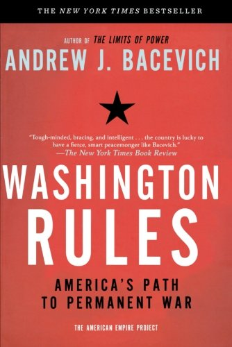 Washington Rules (American Empire Project)
