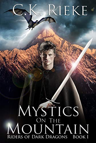 Mystics on the Mountain: An Epic Fantasy Adventure (Riders of Dark Dragons Book 1)