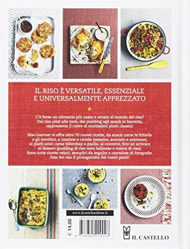 Riso gourmet. Oltre 70 ricette a base di riso. Ediz. a colori