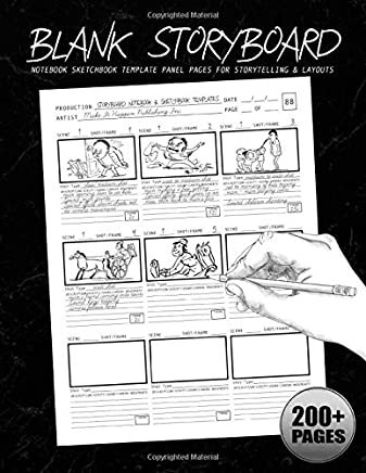 Blank Storyboard: Notebook Sketchbook Template Panel Pages for Storytelling & Layouts: 200+ Pages with 9x9 Story Board Frames on 8.5x11 Book