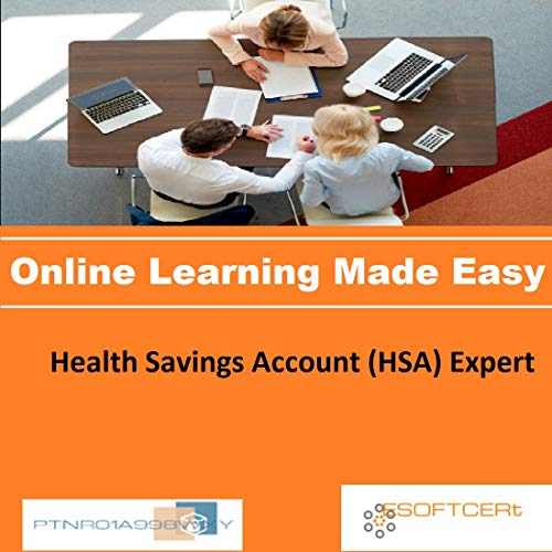 PTNR01A998WXY Health Savings Account (HSA) Expert Online Certification Video Learning Made Easy