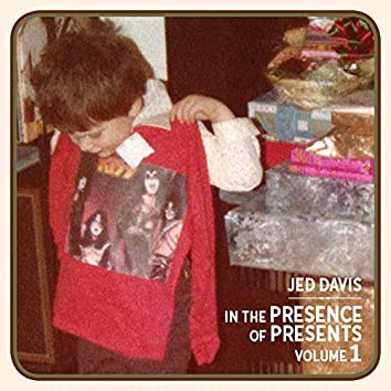 In the Presence of Presents, Vol. 1