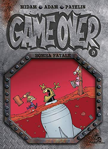 Game Over - Tome 09: Bomba fatale