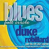Songtexte von Duke Robillard - Blues Full Circle