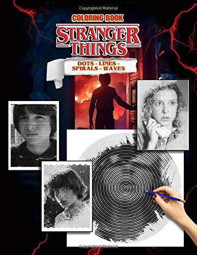 Stranger Things Dots Lines Spirals Waves Coloring Book: A Co