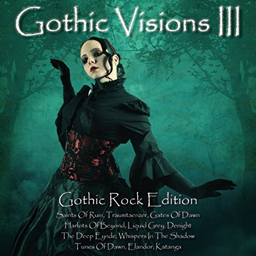 Gothic Visions III (Gothic Rock Edition)