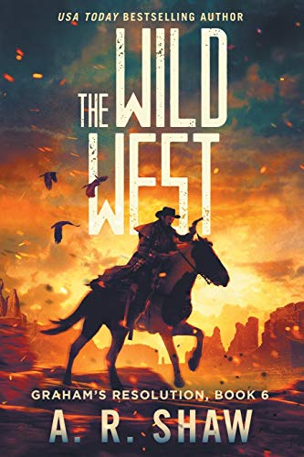 The Wild West: A Post-Apocalyptic Medical Techno Thriller Series