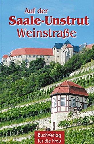 Auf der Saale-Unstrut-Weinstraße (Minibibliothek)