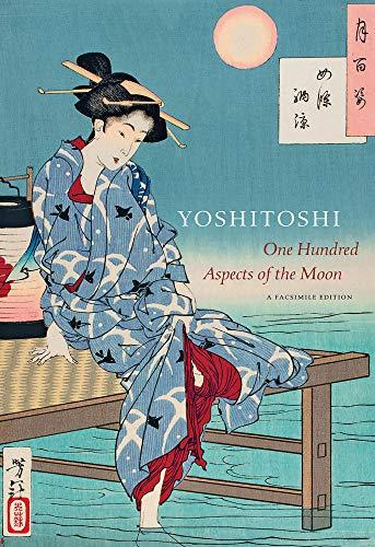 Stevenson, J: Yoshitoshi: One Hundred Aspects of the Moon