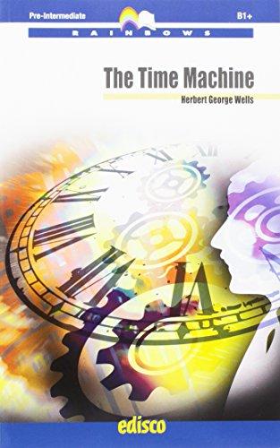 The time machine. Rainbows readers. Level B1+. Con espansione online