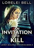 An Invitation To Kill: Premium Hardcover Edition