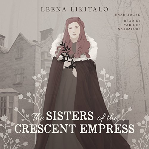 The Sisters of the Crescent Empress audiobook cover art