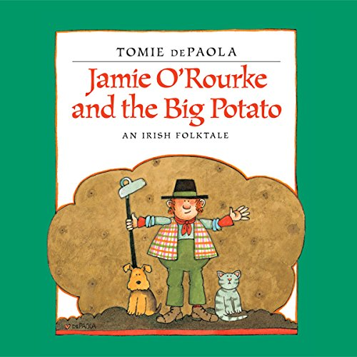 Jamie O'Rourke and the Big Potato audiobook cover art