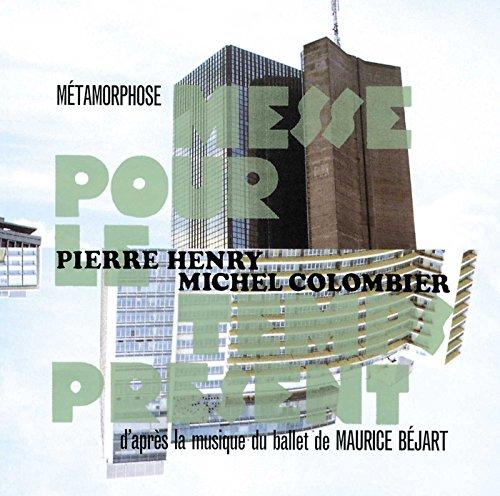Metamorphose-Messe pour le Tem