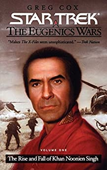 Star Trek: The Eugenics Wars: The Rise and Fall of Khan Noonien Singh: Volume 1 by [Greg Cox]