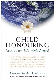 Child Honouring: How To Turn This World Around by [Sharna Olfman, Raffi Cavoukian]