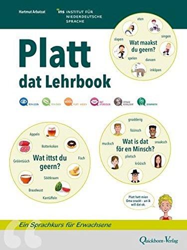 Platt - dat Lehrbook: Ein Sprachkurs für Erwachsene