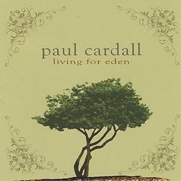 Living for Eden (2 Disc Set)