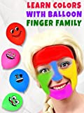 Learn Colors With Balloon Finger Family