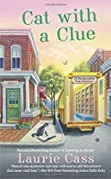 Cat With a Clue (A Bookmobile Cat Mystery) by Laurie Cass(2016-08-02)