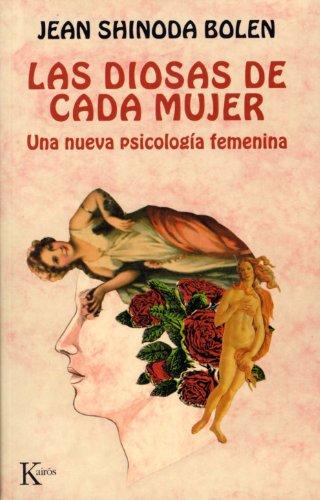 LAS DIOSAS DE CADA MUJER:Una nueva psicología femenina (Spanish Edition)
