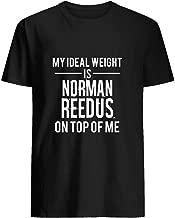 Ideal weight - Norman Reedus 15 T shirt Hoodie for Men Women Unisex