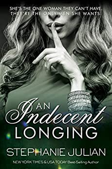 An Indecent Longing (The Indecent Series Book 4) by [Stephanie Julian]