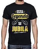 latostadora - Camiseta Esta Leyenda Se Jubila V2 para Hombre Negro L