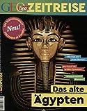 GEOlino Zeitreise 01/2016 - Das alte Ägypten